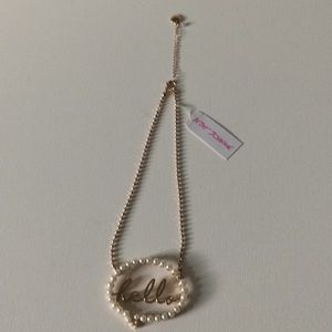 """""""Hello"""" necklace by Betsy Johnson"""